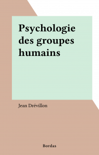 Psychologie des groupes hum...