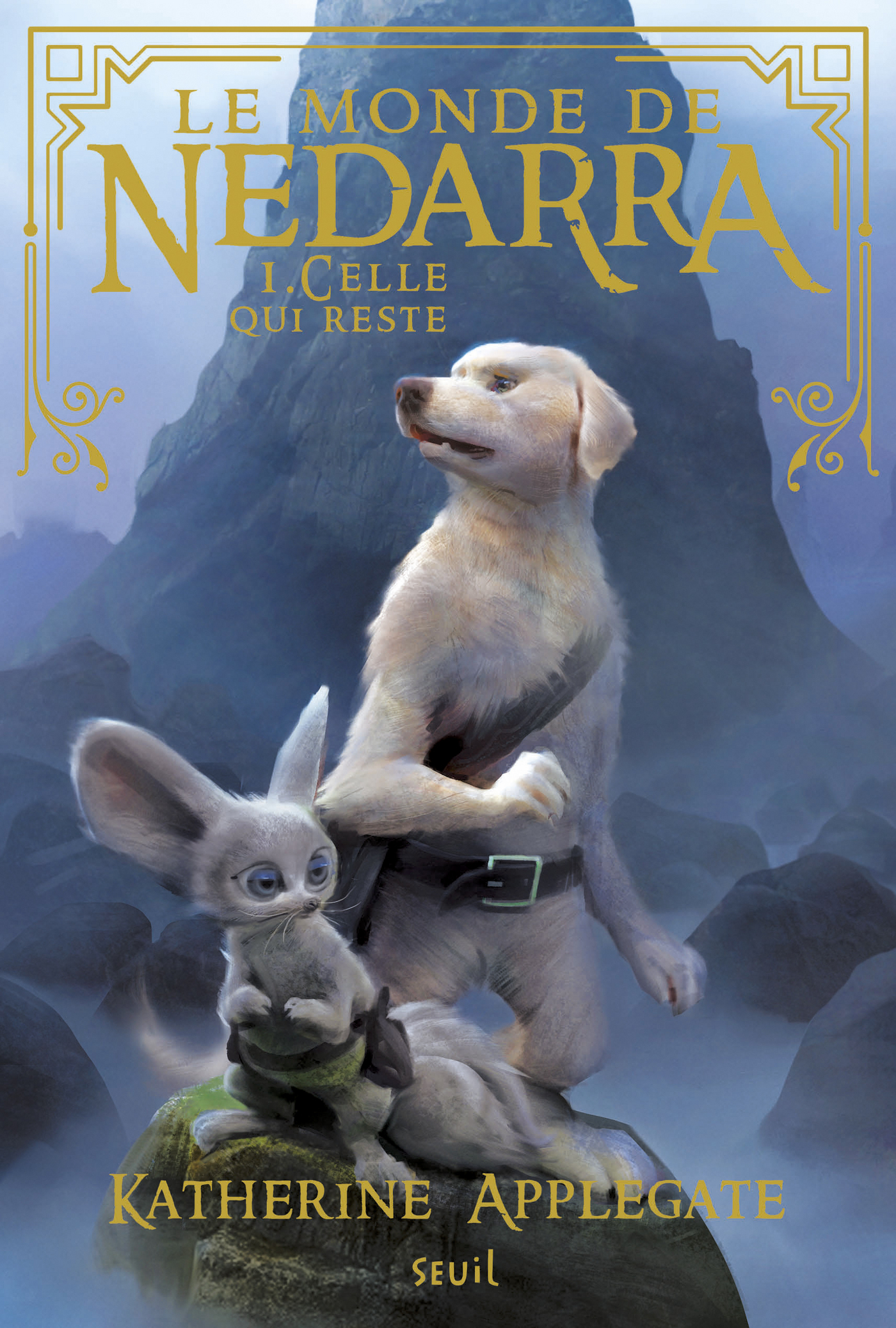 Le monde de Nedarra - tome 1 Celle qui reste