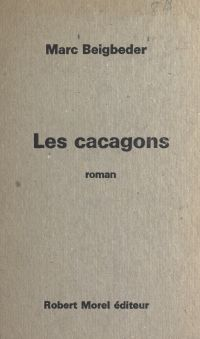Les cacagons
