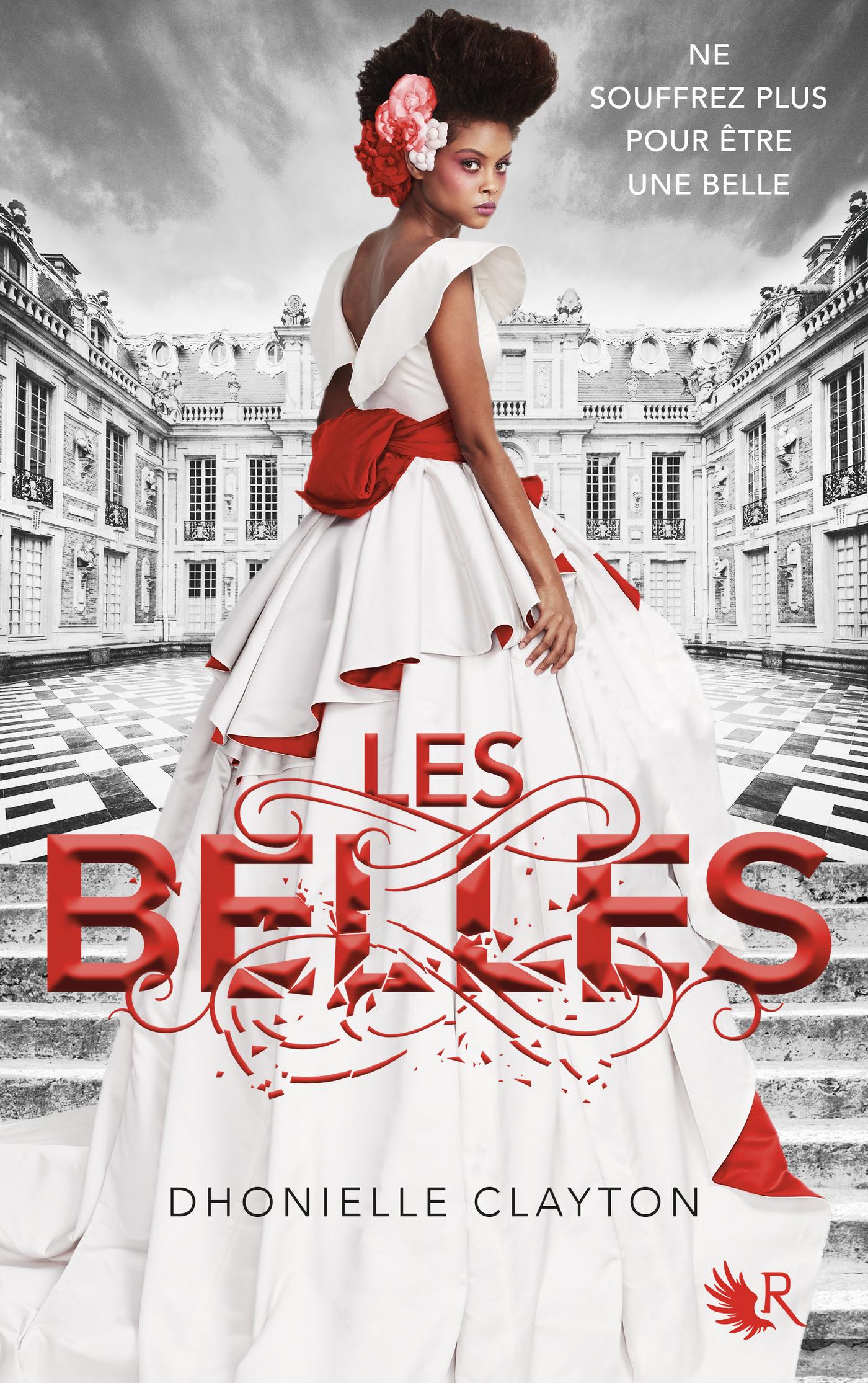 Les Belles - Livre I | CLAYTON, Dhonielle