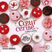 1. Les filles au chocolat : Coeur cerise | CASSIDY, Cathy. Auteur