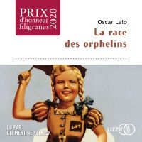 La Race des orphelins | LALO, Oscar. Auteur