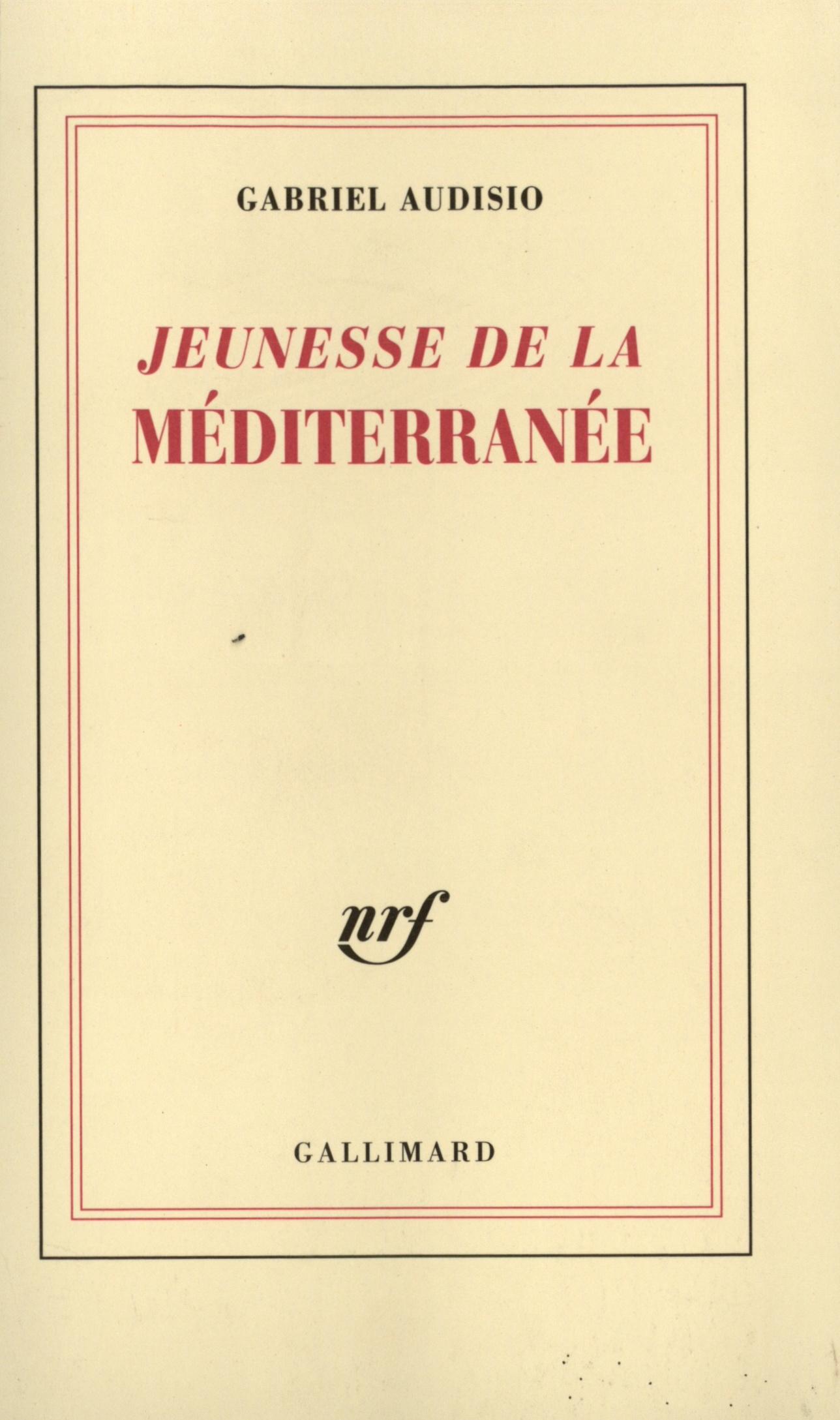 Jeunesse de la Méditerranée (Tome 1)