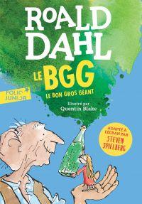 Le Bon Gros Géant   Dahl, Roald. Auteur