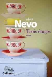 Trois étages | Nevo, Eshkol (1971-....). Auteur