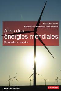 Atlas des énergies mondiale...
