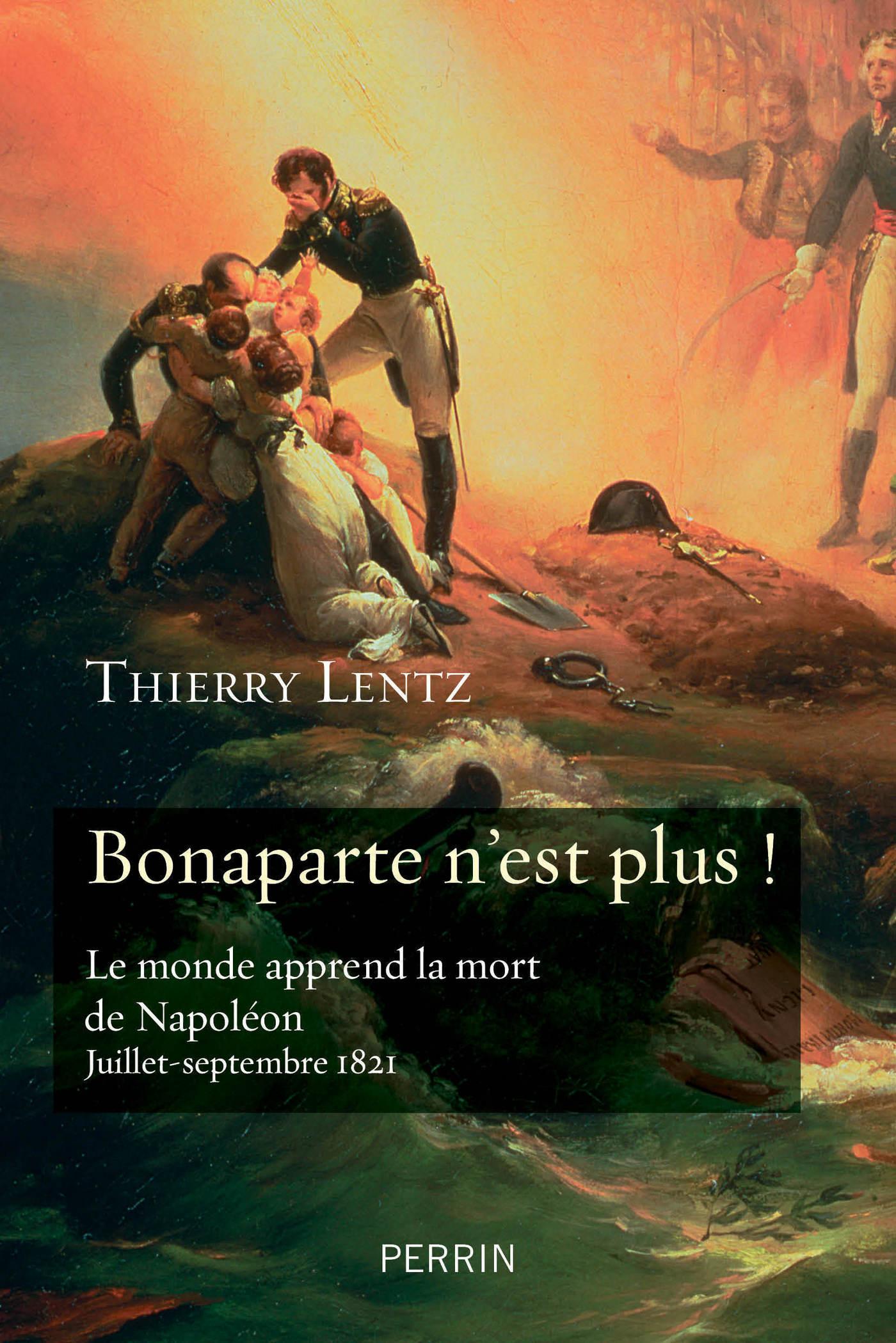 Bonaparte n'est plus !