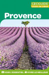 GEOguide Coups de coeur Provence | Collectif,