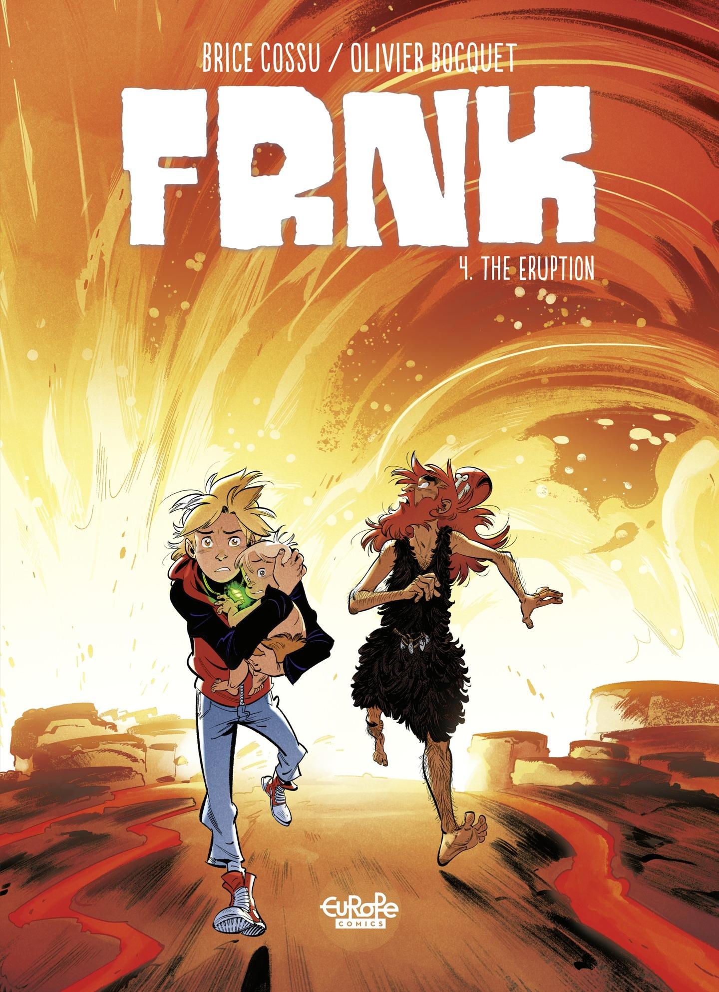 FRNK 4. The Eruption