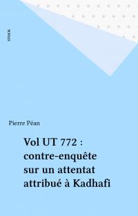 Vol UT 772 : contre-enquête...