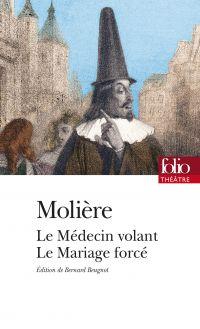 Le Médecin volant – Le Mariage forcé (édition enrichie)