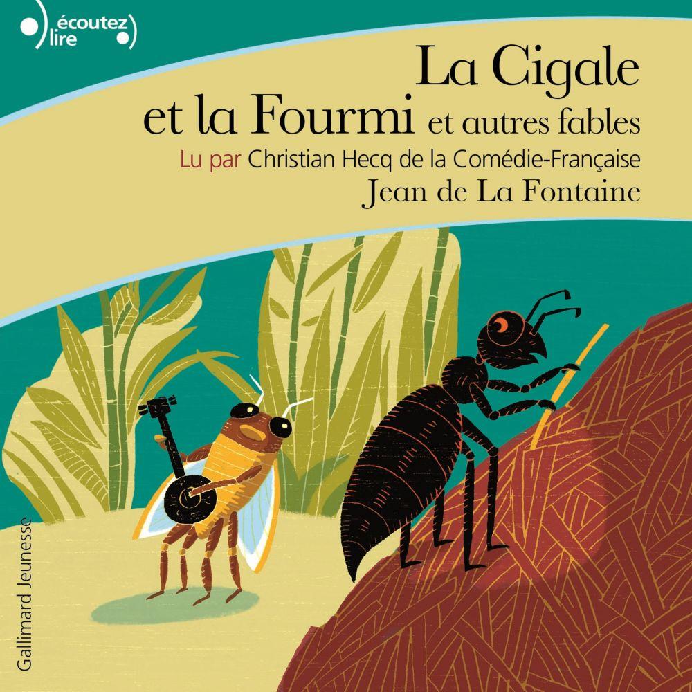 La Cigale et la Fourmi et autres fables |