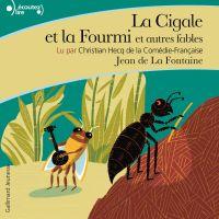 La Cigale et la Fourmi et autres fables
