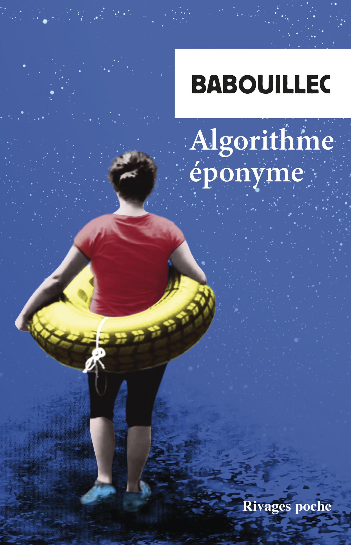 Algorithme éponyme : et autres textes