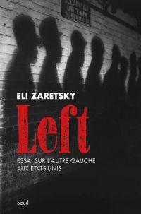 Image de couverture (Left. Essai sur l'autre gauche aux Etats-Unis)
