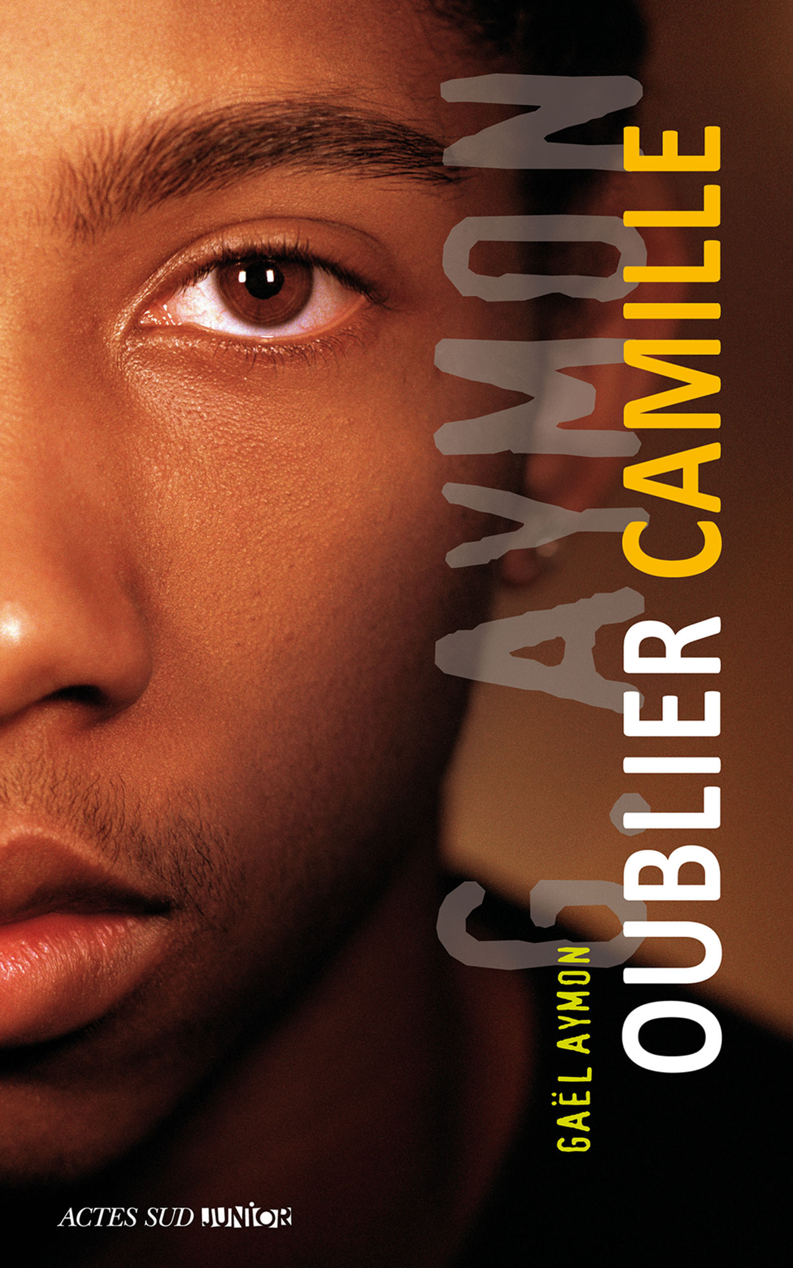Oublier Camille | Aymon, Gaël