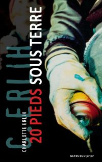 20 pieds sous terre | Erlih, Charlotte