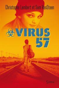 Virus 57 | Lambert, Christophe. Auteur