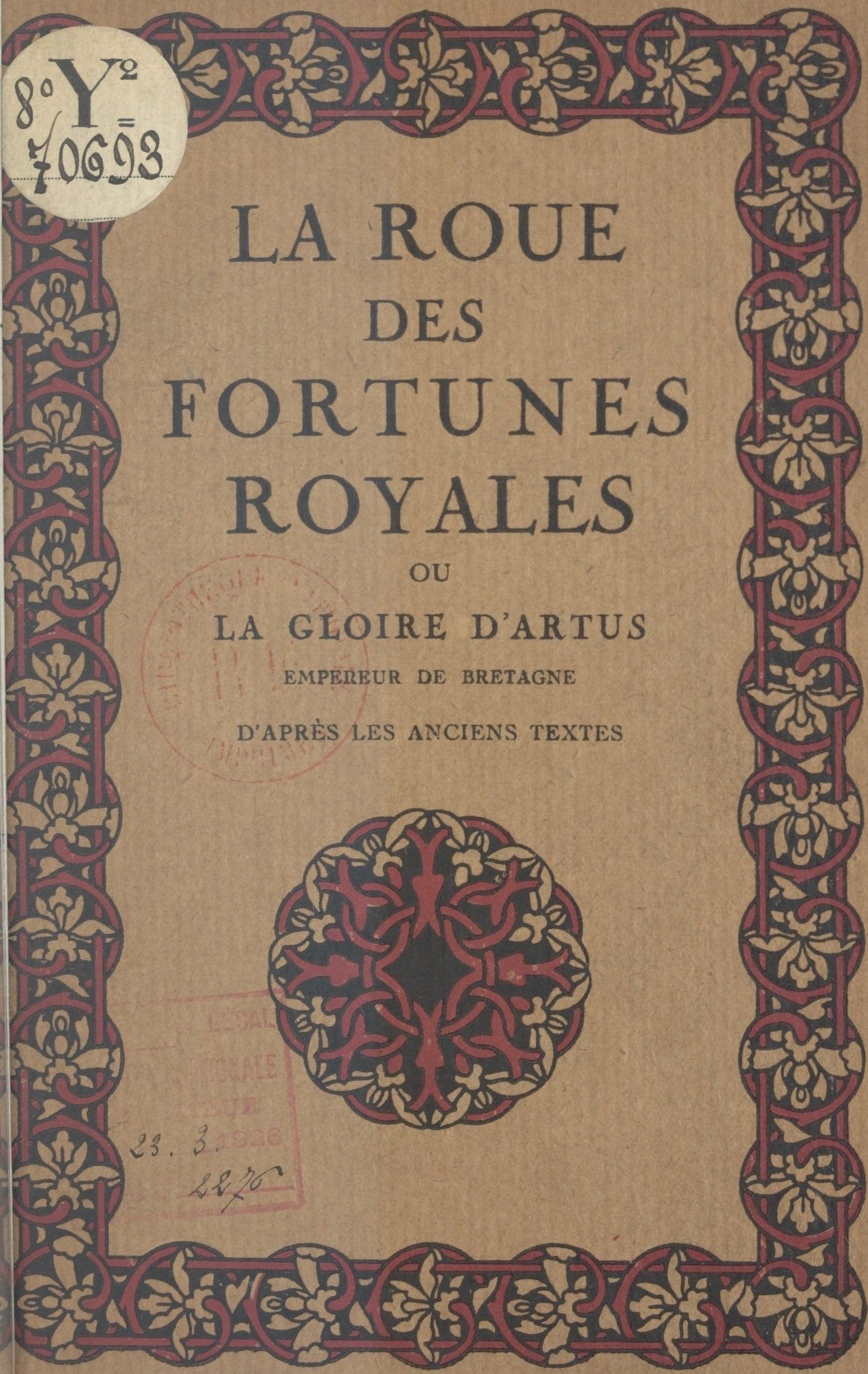 La roue des fortunes royales