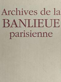 Archives de la banlieue par...