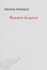 Requiem de guerre | Venaille, Franck (1936-2018). Auteur