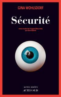 Sécurité | Wohlsdorf, Gina. Auteur