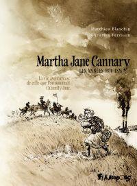 Martha Jane Cannary (Tome 2...