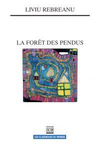 La Forêt des pendus   Rebreanu, Liviu (1885-1944). Auteur
