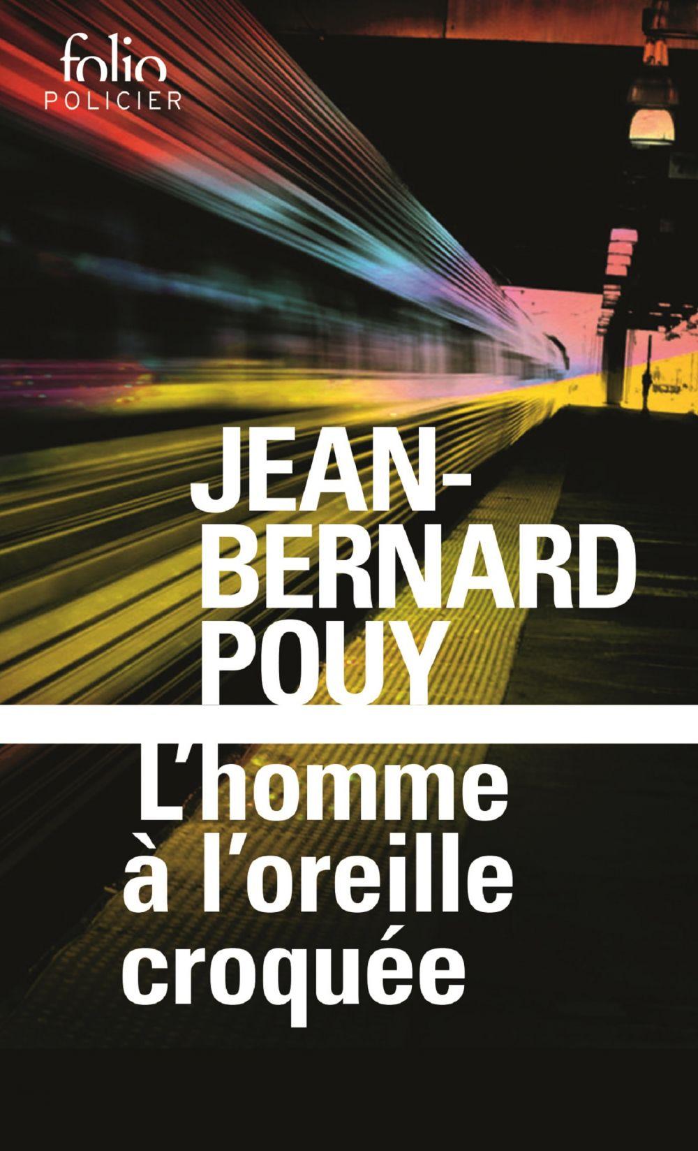 L'homme à l'oreille croquée | Pouy, Jean-Bernard (1946-....). Auteur