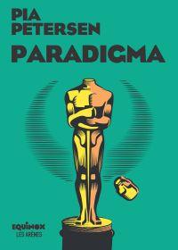 Paradigma | Petersen, Pia (1966-....). Auteur
