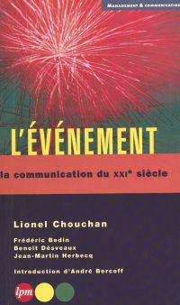 L'événement : la communicat...