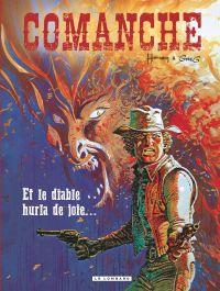 Comanche. Volume 9, Et le diable hurla de joie...