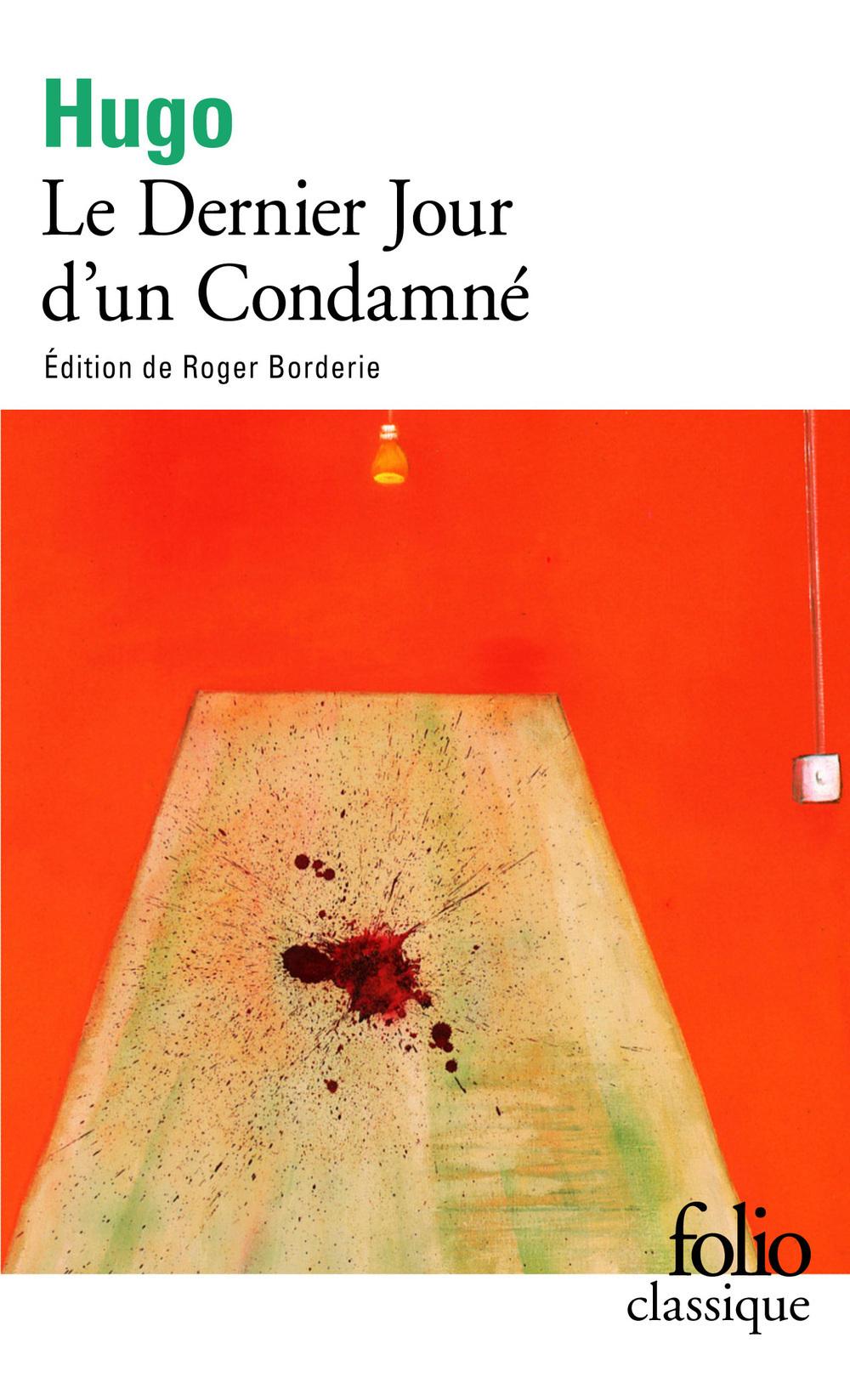Le dernier jour d'un condamné (édition enrichie) | Borderie, Roger. Contributeur