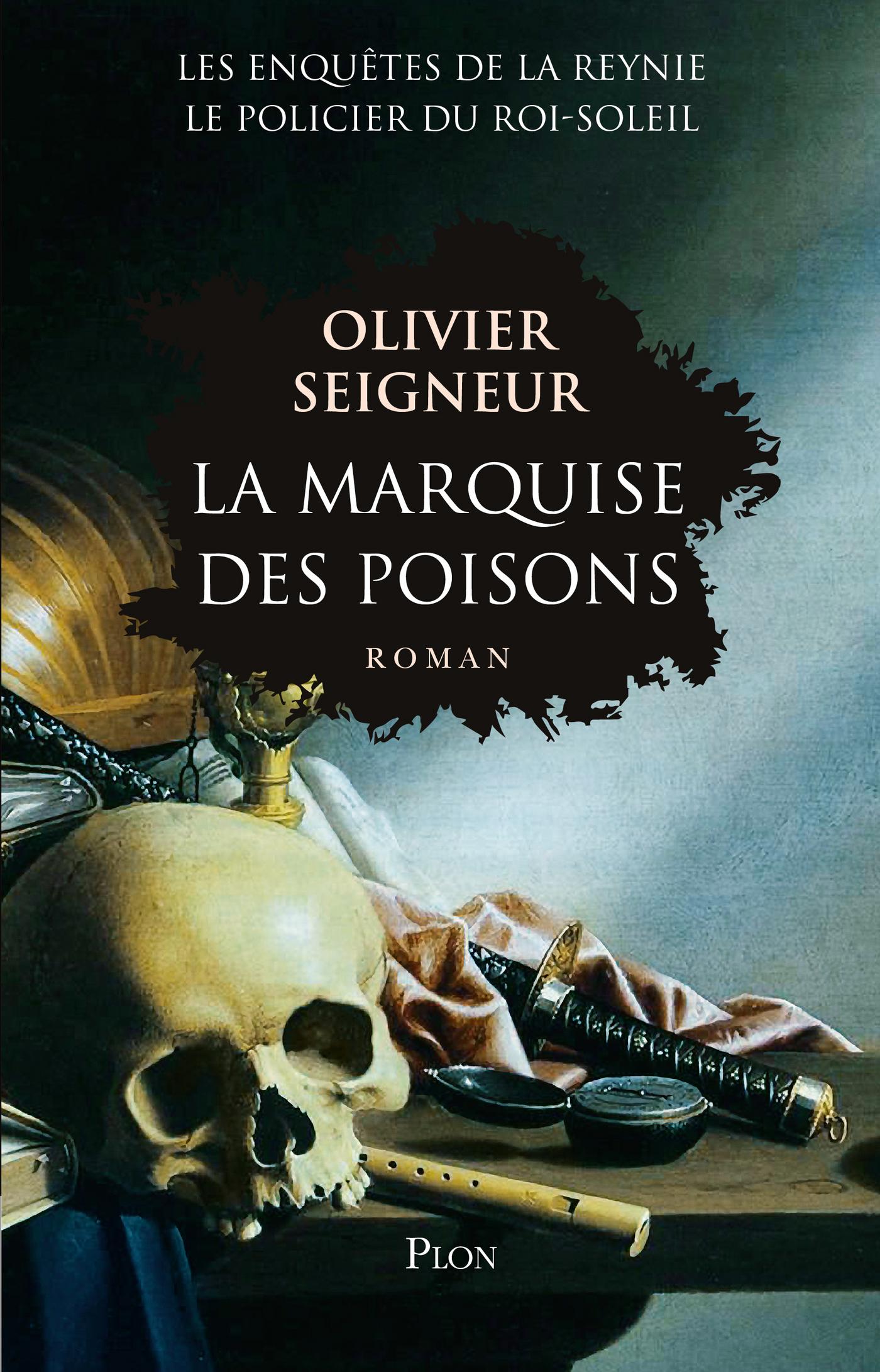 La marquise des poisons | SEIGNEUR, Olivier