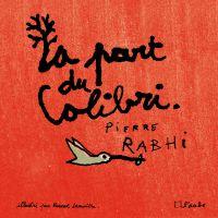 Image de couverture (La part du colibri (version illustrée))