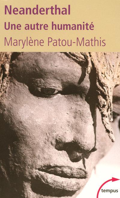 Neanderthal | Patou-Mathis, Marylène. Auteur