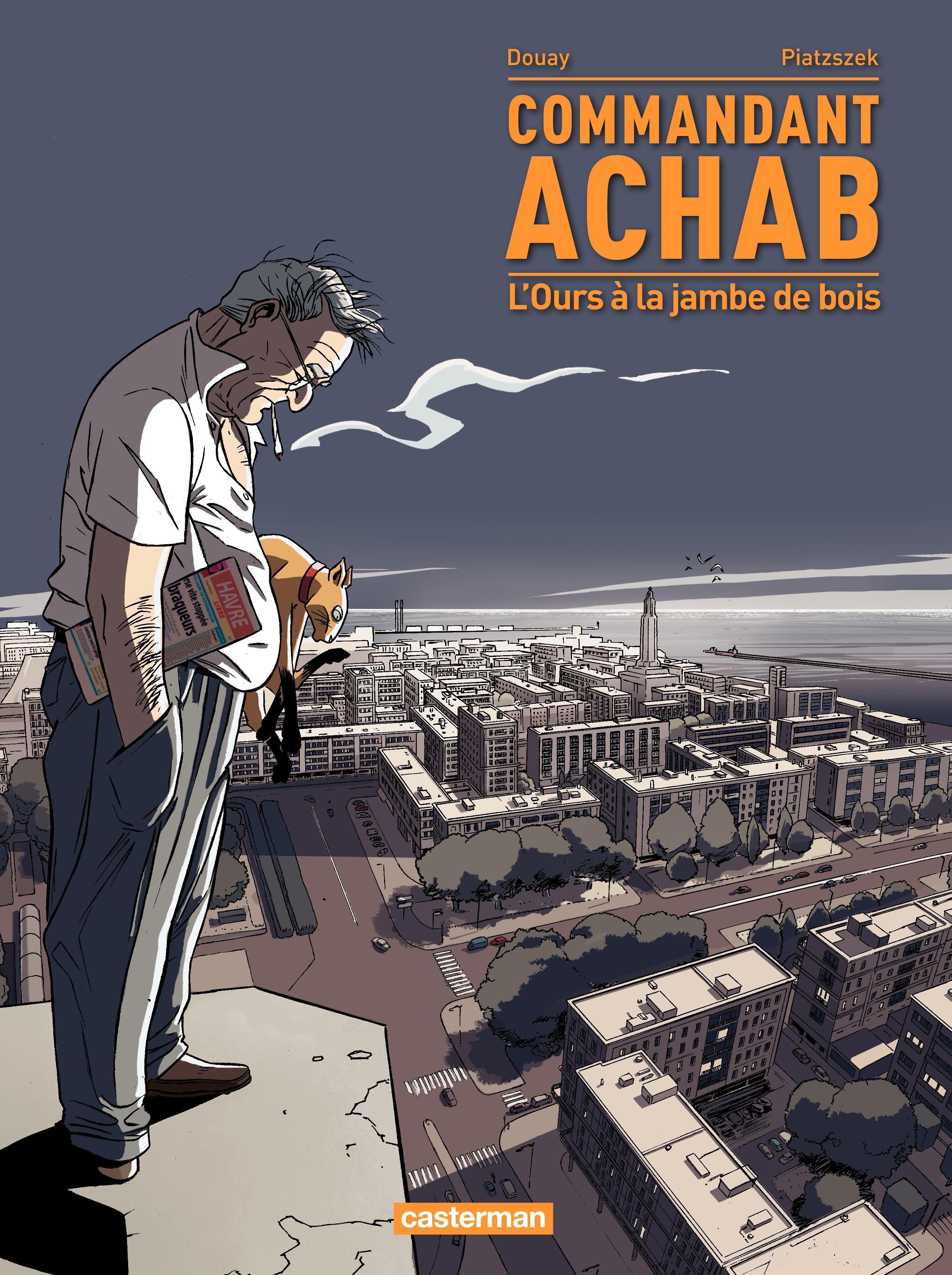 Commandant Achab (T3)  - L'Ours à la jambe de bois