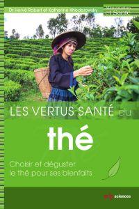 Les vertus santé du thé