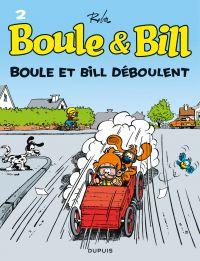 Boule et Bill. Volume 02, Boule et Bill déboulent
