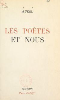 Les poètes et nous