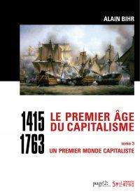 Le premier âge du capitalis...