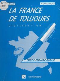 La France de toujours : civ...