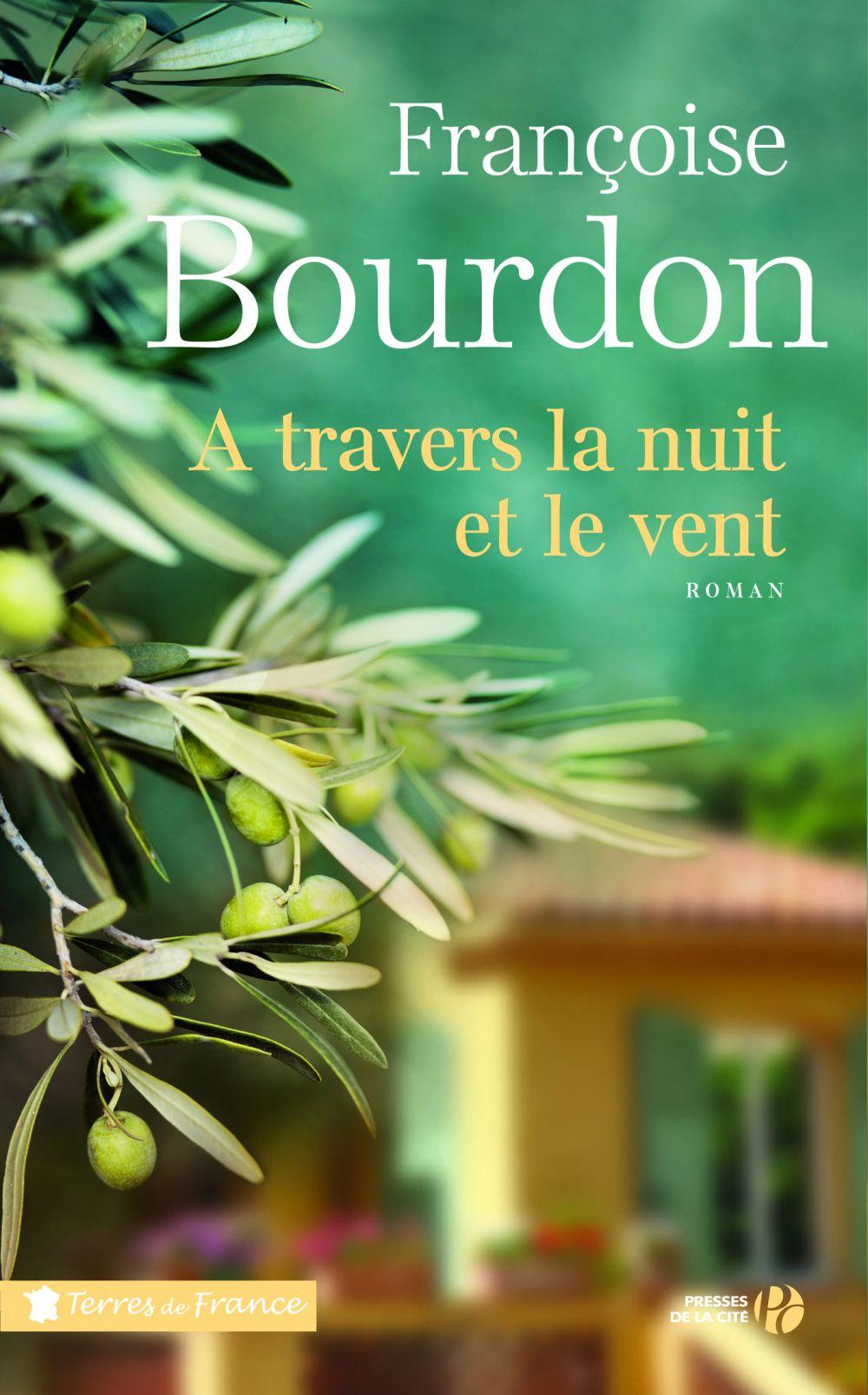 A travers la nuit et le vent | BOURDON, Françoise. Auteur