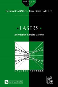 Lasers. Interaction lumière...