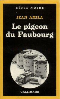 Le pigeon du Faubourg