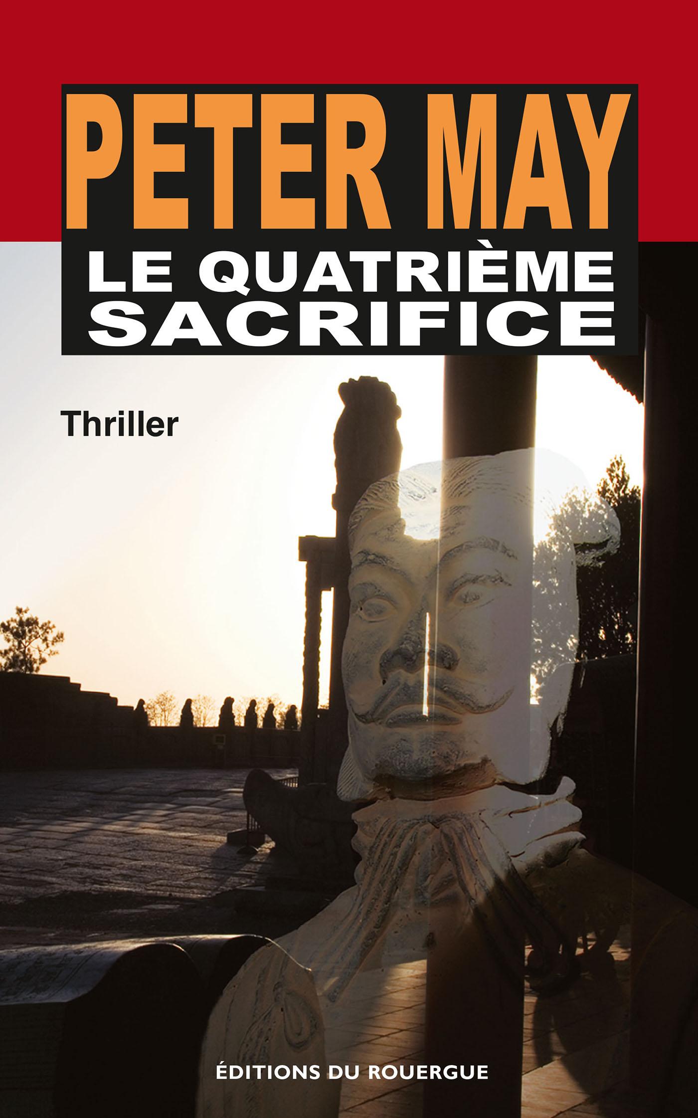 Le Quatrième Sacrifice | May, Peter