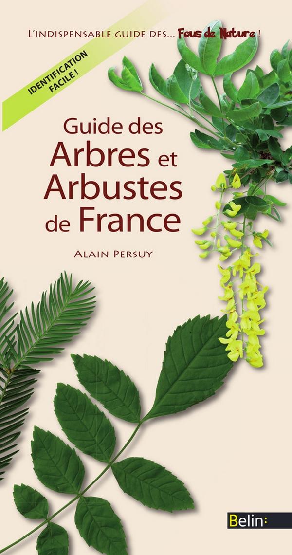 Guide des Arbres et Arbuste...