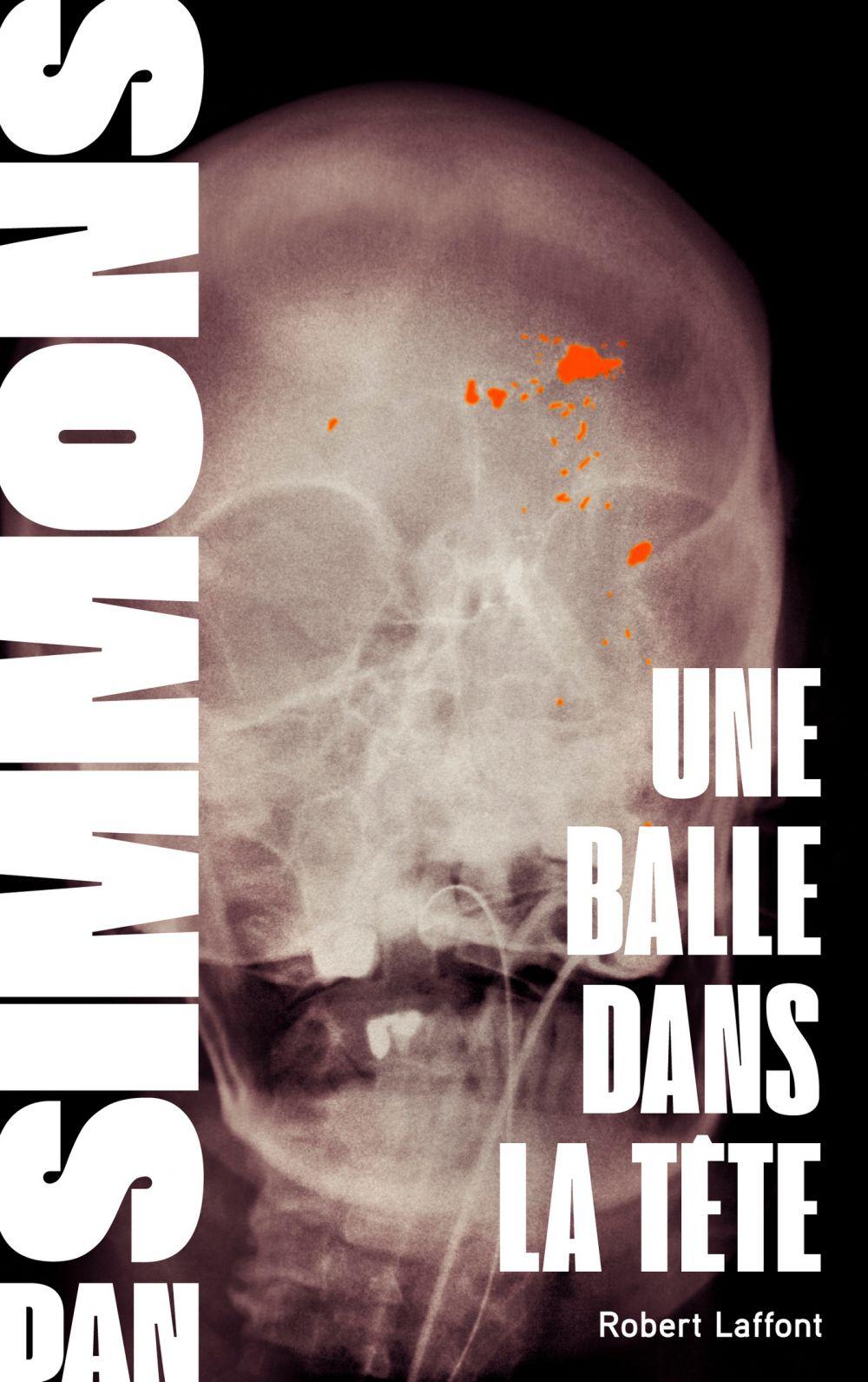 Une balle dans la tête - Tome 3   SIMMONS, Dan. Auteur