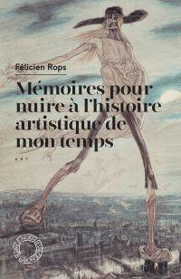 Mémoires pour nuire à l'his...