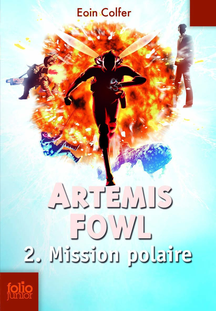 Artemis Fowl (Tome 2) - Mission polaire   Ménard, Jean-François